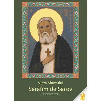 Viata Sfantului Serafim de Sarov - Dionis Spataru