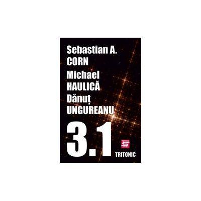 3_1 - Sebastian A. Corn, Michael Haulica, Danut Ungureanu