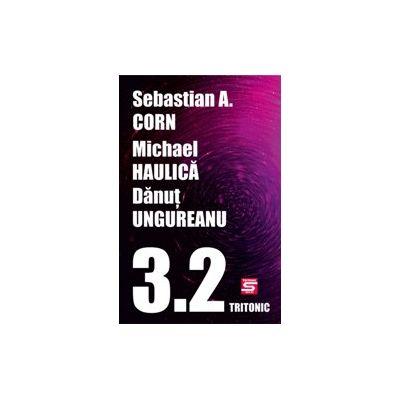 3_2 - Sebastian A. Corn, Michael Haulica, Danut Ungureanu