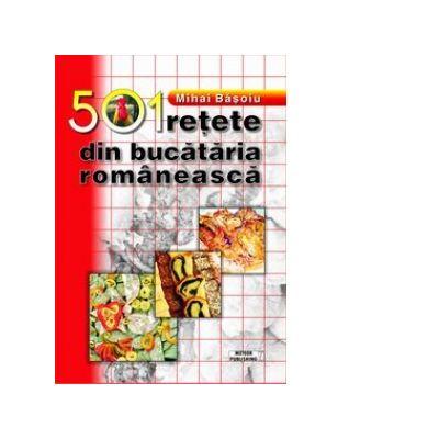 501 retete din bucataria romaneasca - Mihai Basoiu
