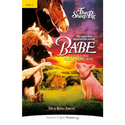 Babe, the Sheep-Pig: Level 2 - Dick King-Smith