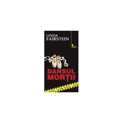 Dansul mortii (crime scene 1) - Linda Fairstein