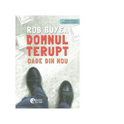 Domnul Terupt cade din nou. Editie bilingva engleza-romana - Rob Buyea