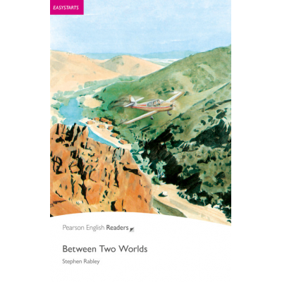 Easystart. Between Two Worlds Book and CD Pack - Stephen Rabley