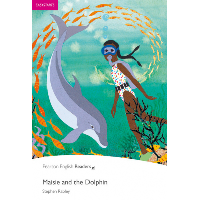 Easystart. Maisie and the Dolphin Book and CD Pack - Stephen Rabley