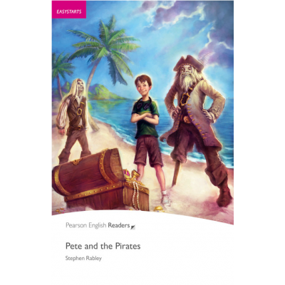 Easystart. Pete and the Pirates - Stephen Rabley