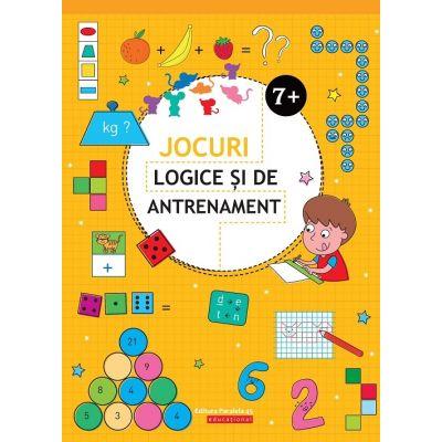 Jocuri logice si de antrenament - 7 ani + (Editie ilustrata)