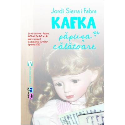 Kafka si papusa calatoare - Jordi Sierra i Fabra