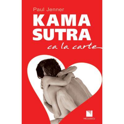Kamasutra ca la carte - Paul Jenner