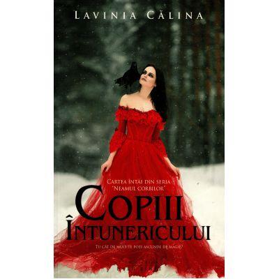 Neamul corbilor - Volumul I - Copiii intunericului - Lavinia Calina
