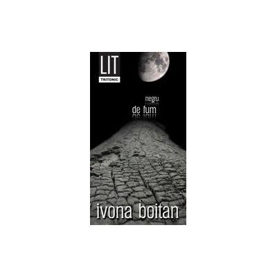 Negru de fum - Ivona Boitan