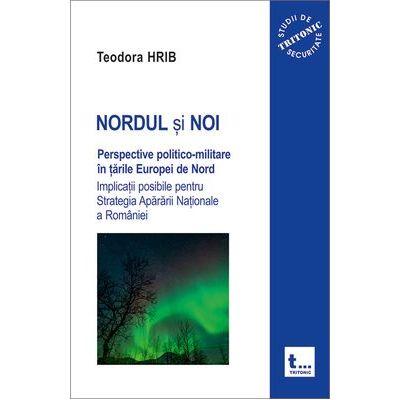 NORDUL si NOI - Teodora Hrib