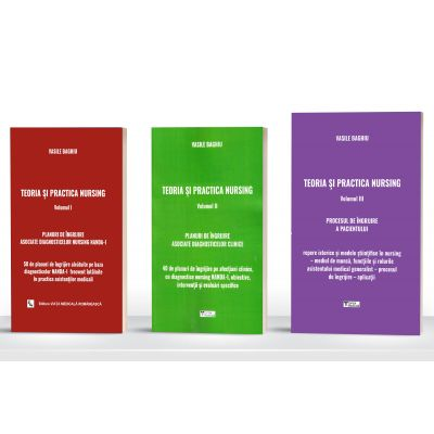 Pachet Teoria si practica nursing. Volumele 1, 2 si 3 - Vasile Baghiu