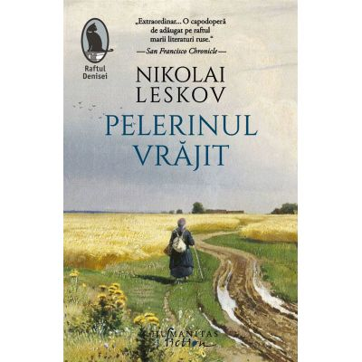 Pelerinul vrajit - Nikolai Leskov