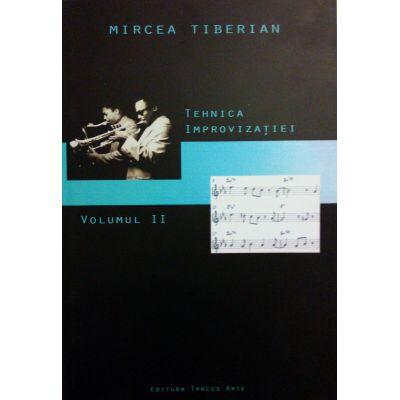 Tehnica improvizatiei (Vol. II+ CD) - Mircea Tiberian