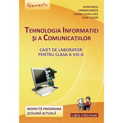 Tehnologia Informatiei si a Comunicatiilor - caiet de laborator pentru clasa a VIII-a