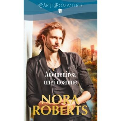 Ademenirea unei doamne - Nora Roberts