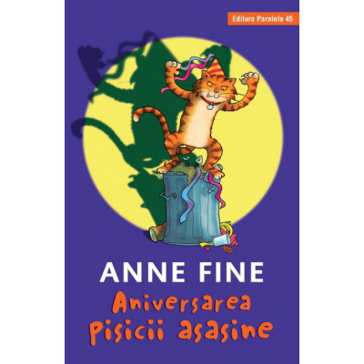 Aniversarea pisicii asasine (editie cartonata) - Fine Anne