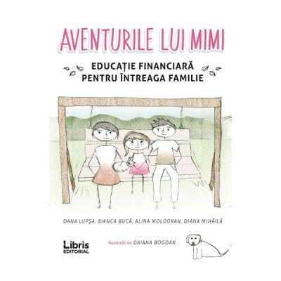 Aventurile lui Mimi - Dana Lupsa