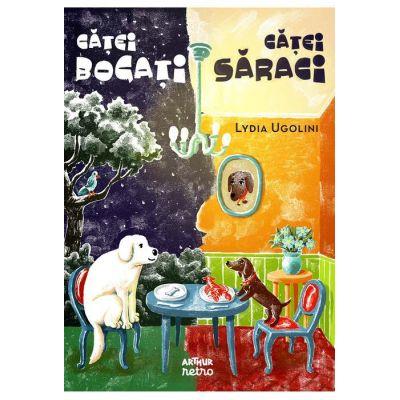 Catei bogati, catei saraci - Lydia Ugolini