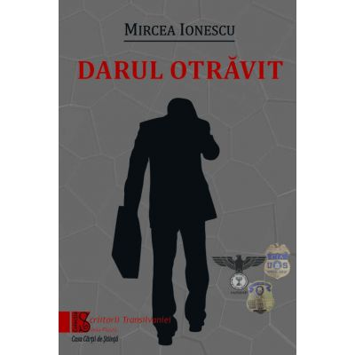 Darul otravit - Mircea Ionescu