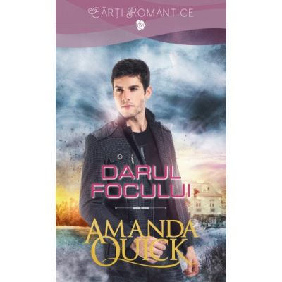 Darul focului - Amanda Quick
