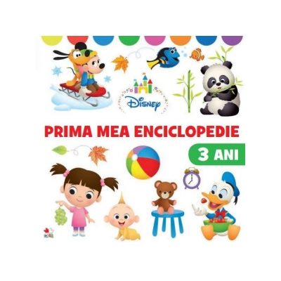 Disney. Prima mea enciclopedie. 3 ani - Disney