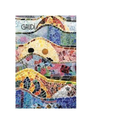 Gaudi. Colectia savoir-vivre - Gijs van Hensbergen