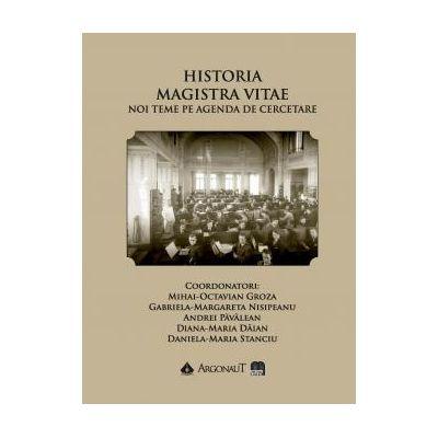 Historia Magistra Vitae - Mihai-Octavian Groza