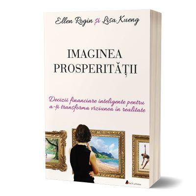 Imaginea prosperitatii - Ellen Rogin si Lisa Kueng