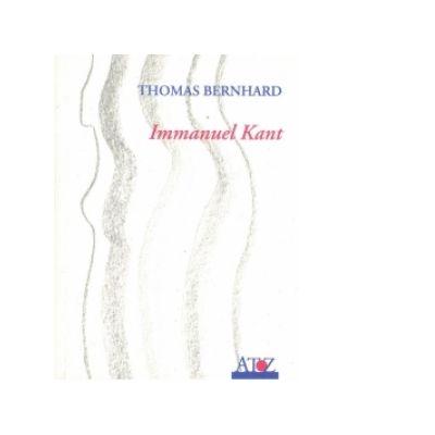 Immanuel Kant - Thomas Bernhard