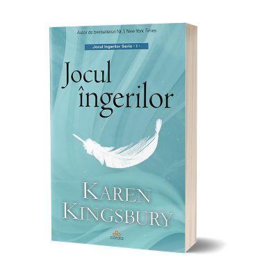 Jocul ingerilor - Karen Kingsbury