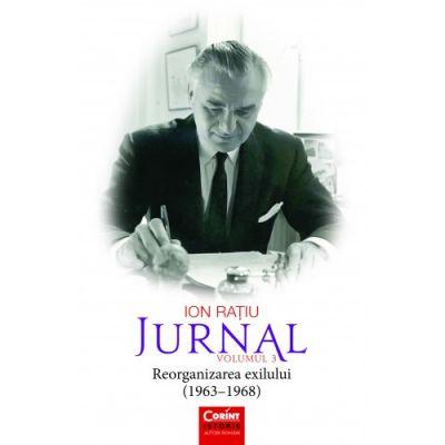 Jurnal, volumul 3 - Ion Ratiu