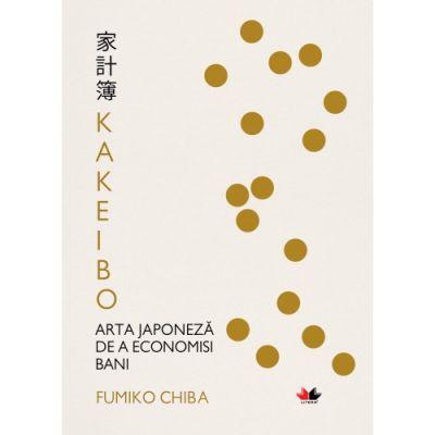 Kakeibo. Arta japoneza de a economisi bani - Fumiko Chiba