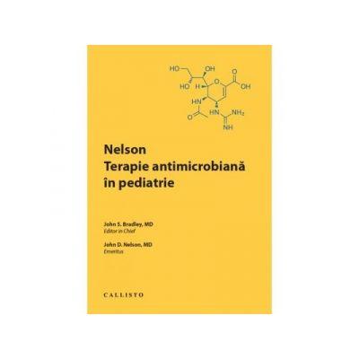 Nelson. Terapie antimicrobiana in pediatrie - John S. Bradley, John D. Nelson