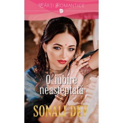 O iubire neasteptata - Sonali Dev