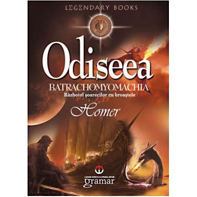 Odiseea. Batrachomyomachia - Homer