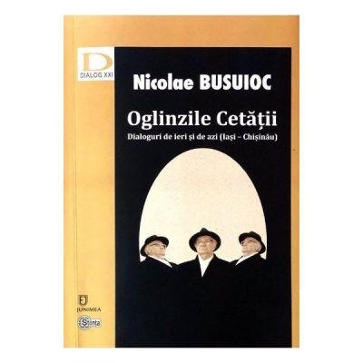 Oglinzile Cetatii - Nicolae Busuioc