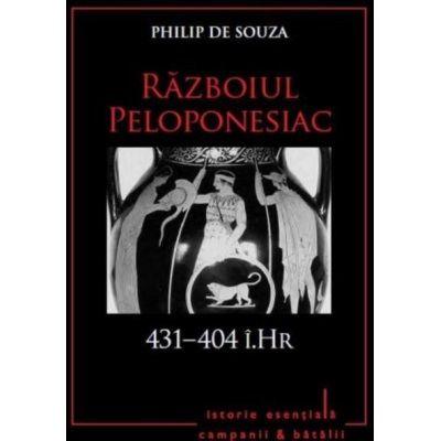 Razboiul Peloponesiac. 431-404 i. Hr. Volumul 2 - Philip de Souza