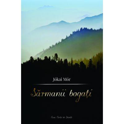 Sarmanii bogati - Jokai Mor