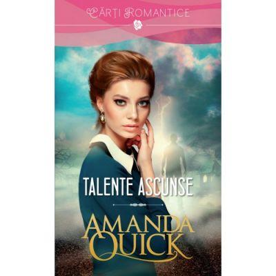 Talente ascunse - Amanda Quick