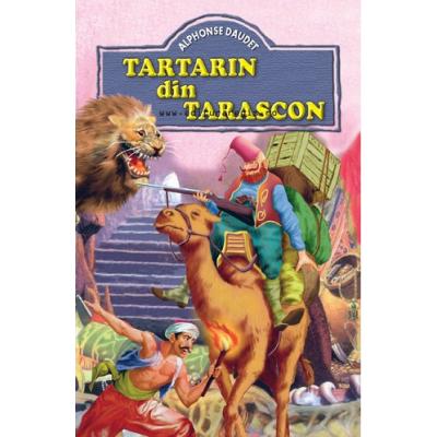 Tartarin din Tarascon - Alphonse Daudet