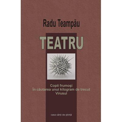 Teatru - Radu Teampau