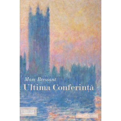 Ultima Conferinta - Marc Bressant