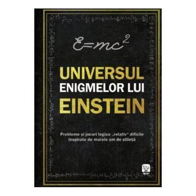 Universul enigmelor lui Einstein - Tim Dedopulos
