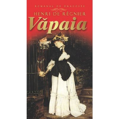 Vapaia - Henri De Regnier