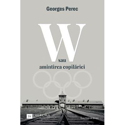 W sau amintirea copilariei - Georges Perec