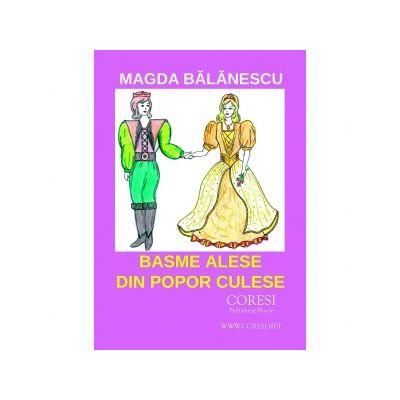 Basme alese din popor culese - Magda Balanescu