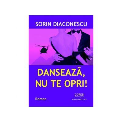 Danseaza, nu te opri! - Sorin Diaconescu