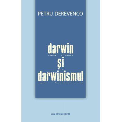Darwin si darwinismul - Petru Derevenco